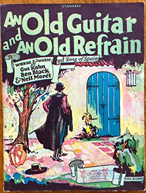 An Old Guitar and an Old Refrain: Kahn, Gus; Black,