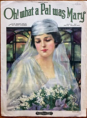 Oh! What a Pal Was Mary: Pete Wendling; Edgar