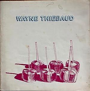 Wayne Thiebaud (an exhibition catalogue): Coplans, John