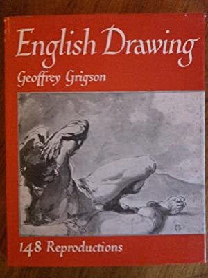 English Drawing from Samuel Cooper to Gwen John: 148 Reproductions: Geoffrey Grigson