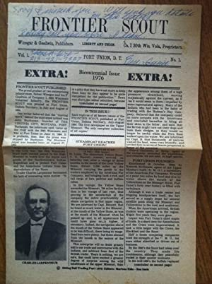 Frontier scout : bicentennial issue, 1976.: Editor-Sitting Bull Trading Post; Editor-Winegar & ...
