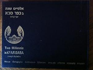 Two Millennia in Kfar Saba: History Cartography: Joseph Kolodny