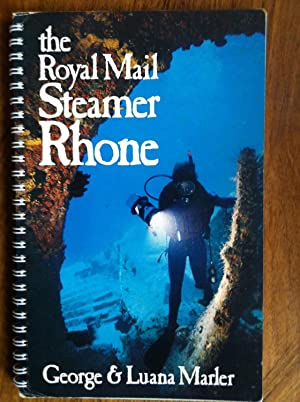 The Royal Mail Steamer, Rhone: A Diving: Luana Marler; Photographer-George
