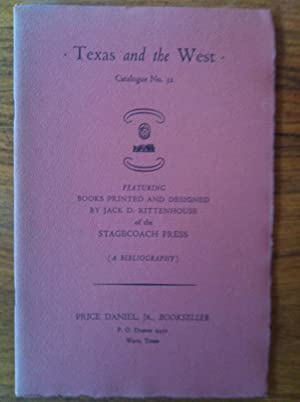 Texas and the West. Catalogue No. 32. Featuring Books Printed and Designed by.of the Stagecoach ...