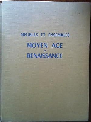 MEUBLES ET ENSEMBLES MOYEN AGE ET RENAISSANCE.: De Fayet, Monique.