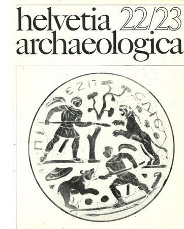 Helvetia archaeologica. Heft 22/23 Revue mensuelle. Archeologie: Degen, Rudolf (Red.)