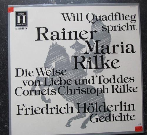 Will Quadflieg Spricht Rainer Maria Rilke