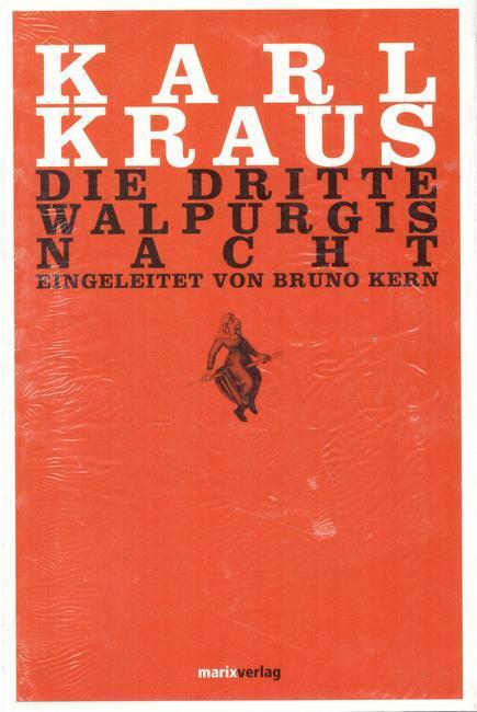 Die dritte Walpurgisnacht: Kraus, Karl und