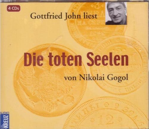 """4 CD. Gottfried John liest """"Die toten: Gogol, Nikolai:"""
