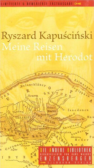 Meine Reisen mit Herodot: Kapuscinski, Ryszard
