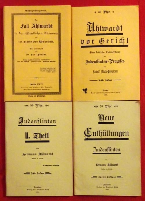 4 Schriften von und zu Ahlwardt /: Ahlwardt, Hermann
