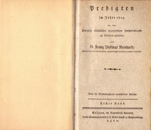 Predigten im Jahre 1809 bey dem Königlich: Reinhard, Volkmar Franz