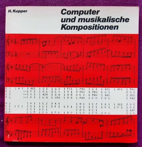 Computer und musikalische Kompositionen (Single 45 UpM + 42seitige Text-/Notenbeilage) - Kupper, Hubert