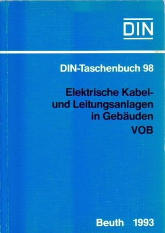DIN-Taschenbuch 98 (Elektrische Kabel- und Leitungsanlagen in: DIN (Deutsches Institut