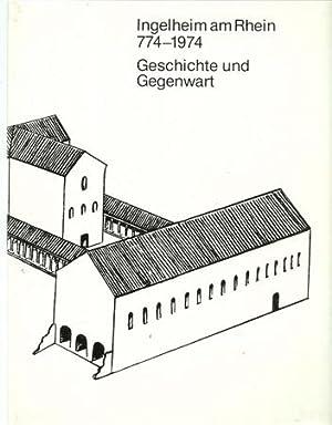 Ingelheim am Rhein. 774 - 1974 (Geschichte: Ingelheim - Lachenal,