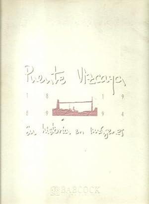 Puente Vizcaya 1889-1994 (En historia en imagenes): Baskenland - Trimino,