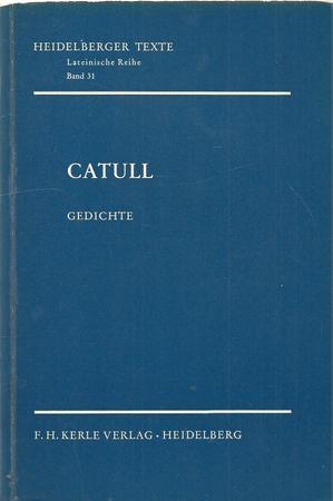 Catull Gedichte First Edition Abebooks