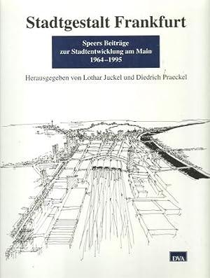 Stadtgestalt Frankfurt (Speers Beiträge zur Stadtentwicklung am: Speer, Albert; Lothar
