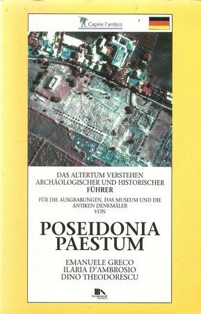 Poseidonia Paestum (Das Altertum verstehen. Archäologischer und: Greco, Emanuele; Ilaria