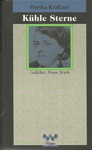 Kühle Sterne (Gedichte, Prosa, Briefe) 1. Ausgabe: Kräftner, Hertha: