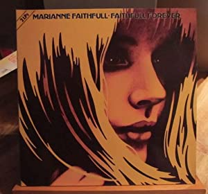 Faithfull Forever 2LP: Faithfull, Marianne: