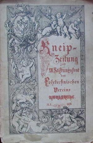 Kneip-Zeitung zum XII. Stiftungsfest des Polytechnischen Vereins: Karlsruhe - Polytechnischer