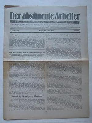 """Der abstinente Arbeiter"""" 27. Jahrgang Nr. 4 (Organ des Deutschen Arbeiter-Abstinenten-Bundes):..."""