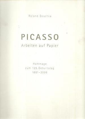 Picasso - Arbeiten auf Papier (Hommage zum: Picasso - Doschka,