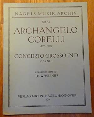 Concerto Grosso in D; Op. 6 Nr. 1 (Hg. Th. W. Werner)