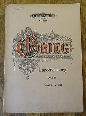 Landerkennung Op. 31 (Gedicht von Björnsterne Björnson: Grieg, Edvard: