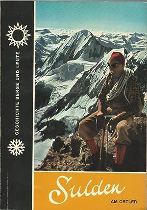 Sulden am Ortler (Geschichte, Land, Leute und: Sulden (Südtirol) -