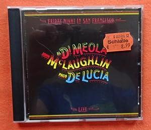 Friday Night in San Francisco. Live CD: Di Meola, al;