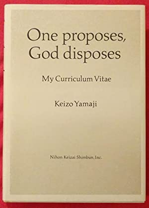 One proposes, God disposes (My Curriculum Vitae) (Text english - Japanese)