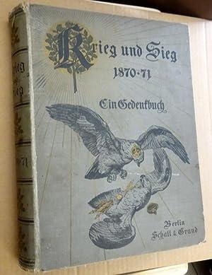 Krieg und Sieg 1870-71. Ein Gedenkbuch 1.: Pflugk-Hartung, J. von: