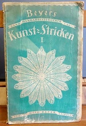 Kunst-Stricken Heft I 1. Auflage: Stricken - Niedner,