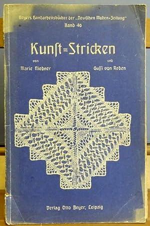 Kunst-Stricken Band 46 1. Auflage: Stricken - Niedner,