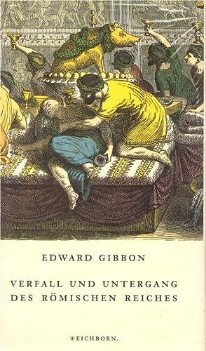 Verfall und Untergang des Römischen Reiches Neuauflage: Gibbon, Edward: