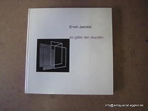 Im Gitter der Stunden (Nachrichten aus dem: Jaeckle, Erwin: