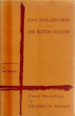 Das Stelldichein / Die roten Schuhe, (Zwei Novellen),: Mann, Heinrich,
