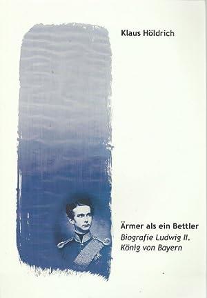 Ärmer als ein Bettler (Biografie Ludwig II.: Ludwig II. v.