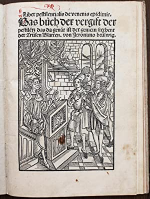 Liber pestilentialis de venenis epidemie. Das Buch: BRUNSCHWIG, Hieronymus (1450-1512).