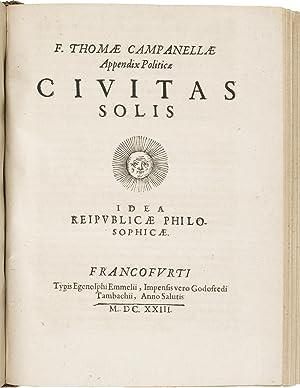 Civitas solis. Idea reipublicae philosophicae. [As appendix: CAMPANELLA, Tommaso (1568-1639).