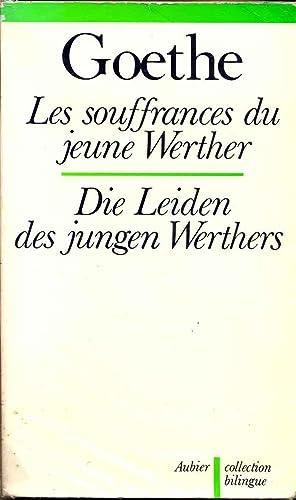 Les souffrances du jeune Werther. Die Leiden: Goethe
