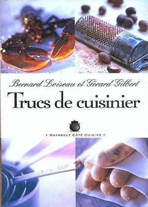 Trucs de cuisinier by bernard loiseau abebooks for Cuisinier loiseau