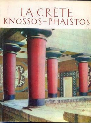 La Crète. Knossos. Phaistos: Maniadakis C