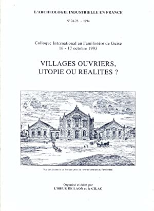 Villages ouvriers, Utopie ou realites?