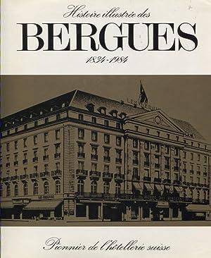 Histoire illustrée des Bergues. 1834 - 1984.: Mottet Louis H
