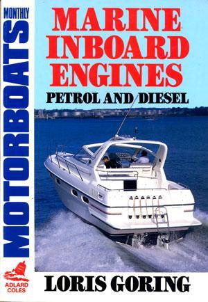 Marine Inboards Engines. Petrol and diesel: Goring Loris