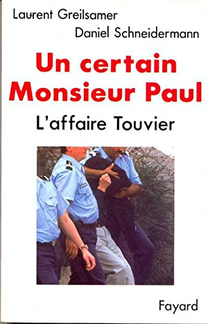 Un certain Monsieur Paul, l'affaire Touvier