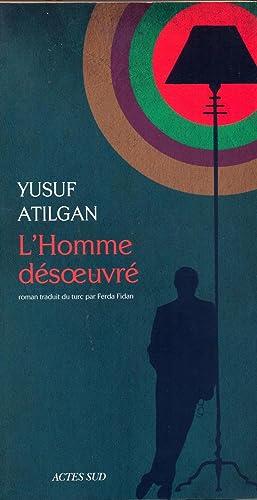 L'homme désoeuvré: Atilgan Yusuf